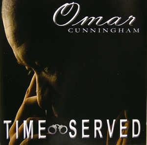 Omar Cunningham - Time Served