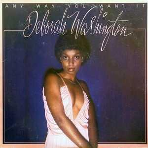 Deborah Washington - Any Way You Want It