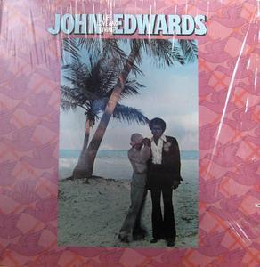 John Edwards - Life, Love & Living