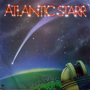 Atlantic Starr - Atlantic Starr