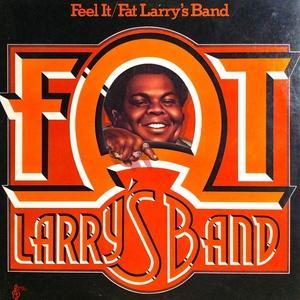 Fat Larry's Band - Feel It