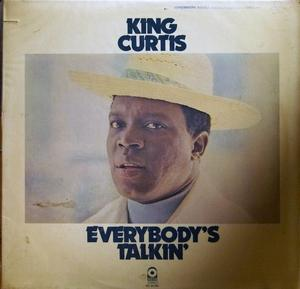 King Curtis - Everybody's Talkin'