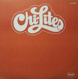 The Chi-lites - The Chi-Lites [Brunswick]