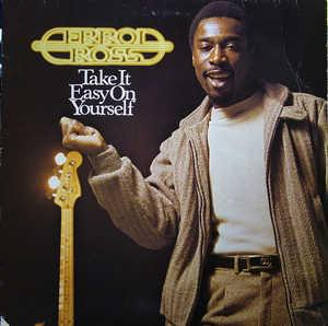 Errol Ross - Take It Easy On Yourself