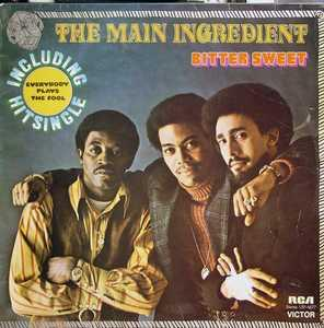 The Main Ingredient - Bitter Sweet