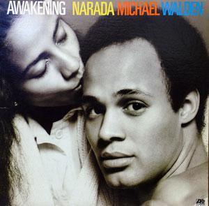 Narada Michael Walden - Awakening