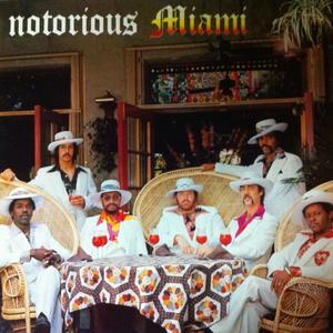 Miami - Notorious