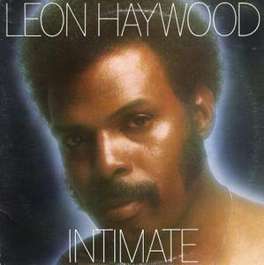 Leon Haywood - Intimate