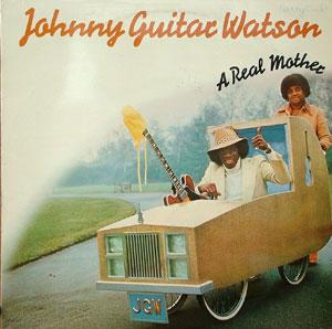 Album  Cover Johnny Guitar Watson - A Real Mother on DJM Records from 1977