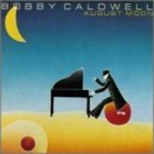 Album  Cover Bobby Caldwell - August Moon on SINDROME Records from 1991