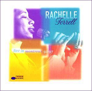 Album  Cover Rachelle Ferrell - Live At Montreux on CAPITOL Records from 2002