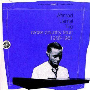 Album  Cover Ahmad Jamal - Cross Country Tour: 1958-1961 on GRP Records from 1998