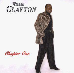 Album  Cover Willie Clayton - Chapter One on CLAYTOWN Records from 1997