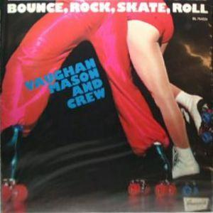 Album  Cover Vaughan Mason - Bounce, Rock, Skate, Roll on BRUNSWICK Records from 1980