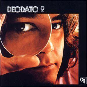 Album  Cover Deodato (eumir) - Deodato 2 on CTI Records from 1974