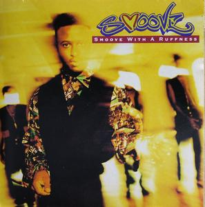Album  Cover Smoove - Smoove With A Ruffness on EAST WEST Records from 1992