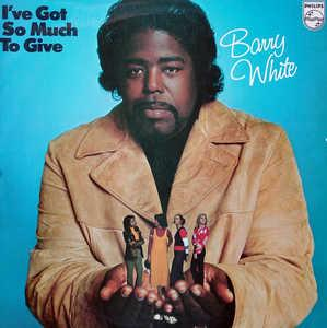 Front Cover Album Barry White - I've Got So Much To Give
