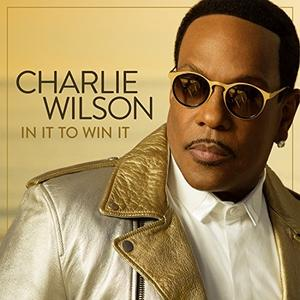 Front Cover Album Charlie Wilson - In It To Win It