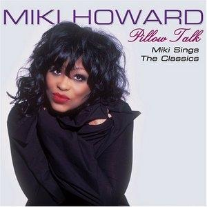 Album  Cover Miki Howard - Pillow Talk on SHANACHIE Records from 2006