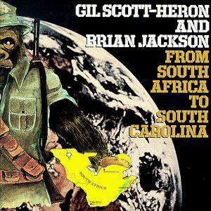 Album  Cover Gil Scott Heron - From South Africa To South Carolina on ARISTA Records from 1976