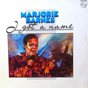 Album  Cover Marjorie Barnes - I Got A Name on PHILIPS Records from 1983