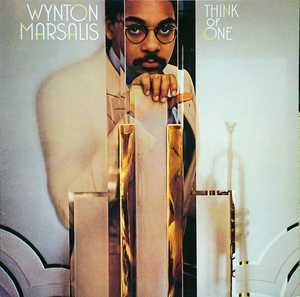 Album  Cover Wynton Marsalis - Think Of One on CBS Records from 1983