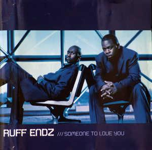 Front Cover Album Ruff Endz - Someone To Love You