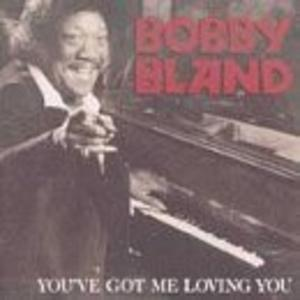 Album  Cover Bobby Bland - You Got Me Loving You on MCA Records from 1980