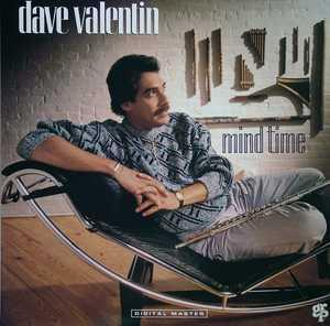 Album  Cover Dave Valentin - Mind Time on GRP Records from 1987