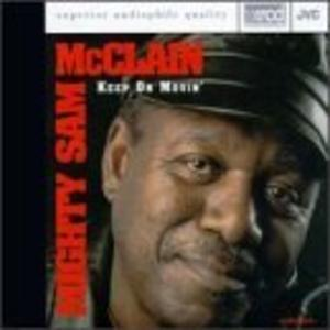 Album  Cover Mighty Sam Mcclain - Keep On Movin' on AUDIOQUEST Records from 1995