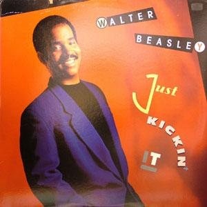 Album  Cover Walter Beasley - Just Kickin' It on MERCURY Records from 1989