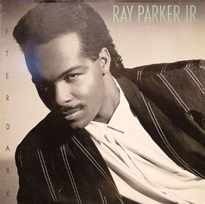 Album  Cover Ray Parker Jr. - After Dark on ARISTA Records from 1987