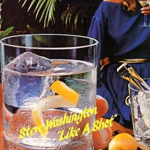 Album  Cover Steve Washington - Like A Shot on RAMS HORN Records from 1984