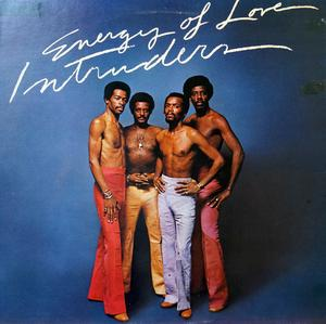 Album  Cover The Intruders - Energy Of Love on TSOP Records from 1974