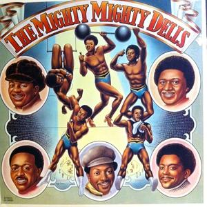 Album  Cover The Dells - The Mighty Mighty Dells on CADET Records from 1974