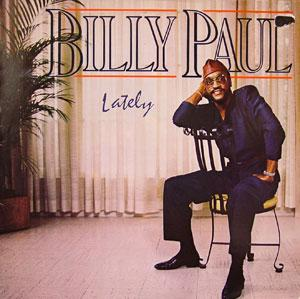 Album  Cover Billy Paul - Lately on TOTAL EXPERIENCE Records from 1985