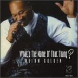 Album  Cover Quinn Golden - What's The Name Of That Thang on ECKO Records from 1999