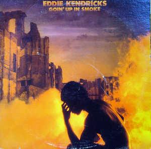Album  Cover Eddie Kendricks - Goin' Up In Smoke on TAMLA Records from 1976