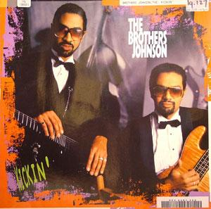 Album  Cover The Brothers Johnson - Kickin' on A&M Records from 1986