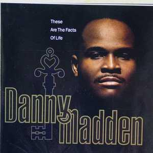 Front Cover Album Danny Madden - These Are The Facts Of Life
