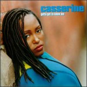Album  Cover Casserine - Gotta Get To Know Me on WARNER BROS. Records from 1994