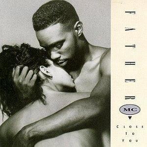 Album  Cover Father Mc - Close To You on MCA Records from 1992