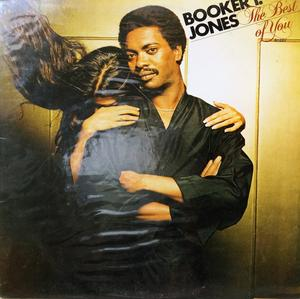 Album  Cover Booker T. Jones And The Mgs - Best Of You on A&M Records from 1980