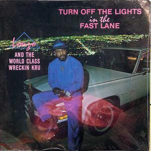 Front Cover Album Lonzo - Turn Off The Lights In The Fast Lane