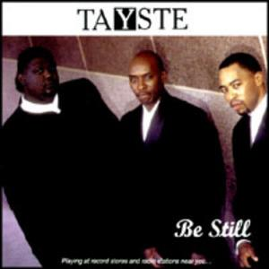Album  Cover Tayste - Be Still on TAYSTE Records from 1998