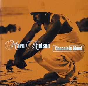 Album  Cover Marc Nelson - Chocolate Mood on COLUMBIA Records from 1999