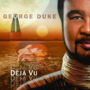 Album  Cover George Duke - Deja Vu on HEADS UP Records from 2010