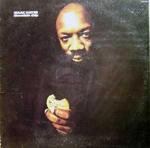 Album  Cover Isaac Hayes - Chocolate Chip on HBS Records from 1975