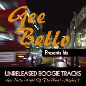 Album  Cover Gee Bello - Presents His Unreleased Boogie Tracks on BOOGIE TIMES Records from 2009