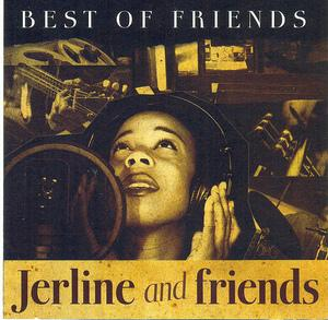 Album  Cover Jerline And Friends - Best Of Friends on STREETSOUL Records from 2007